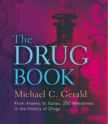 The Drug Book By Gerald, Michael C.