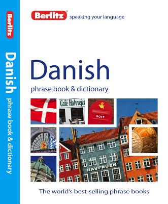 Berlitz Danish Phrase Book and Dictionary By Berlitz International, Inc. (COR)
